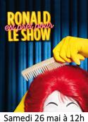 Ronald fait son numéro !