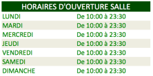 HORAIRES D'OUVERTURE SALLE RESTAURANT