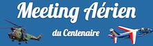 28 Août : Meeting aérien du Centenaire