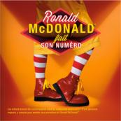 Ronald McDonald's™ fait son numéro !