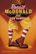 Ronald McDonald fait son numéro